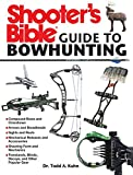 Shooter's Bible Guide to Bowhunting (English Edition)