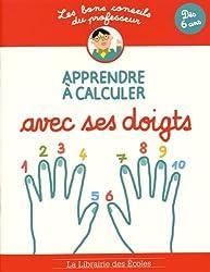 Les bons conseils Apprendre à calculer avec ses doigts