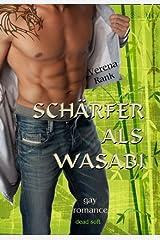 Schärfer als Wasabi Kindle Ausgabe