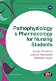Pathophysiology and Pharmacology for Nursing Students (Transforming Nursing Practice ...