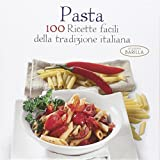 Scarica Libro Pasta 100 ricette facili della tradizione italiana (PDF,EPUB,MOBI) Online Italiano Gratis