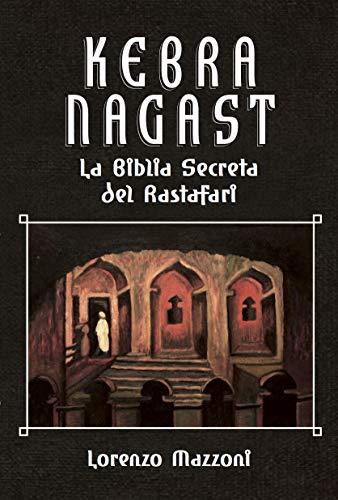 Kebra Nagast en español: La Biblia Secreta del Rastafari (Nueva Edición) (Spanish Edition)
