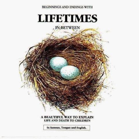 Lifetimes: Beginnings and endings with Lifetimes in Between by Mellonie, Bryan (1991) Paperback