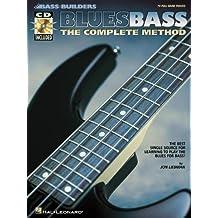 BLUES BASS BK/CD THE COMPLETE METHOD (Bass Builders) by Liebman, Jon (1999) Paperback