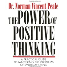 The Power Of Positive Thinking: A Practical Guide To Mastering The Problems Of Everyday Living (Miniature Editions)