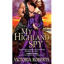 My Highland Spy (Highland Spies Series Book 1) (English Edition)