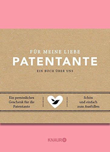 Für meine liebe Patentante: Mein Erinnerungsalbum für dich