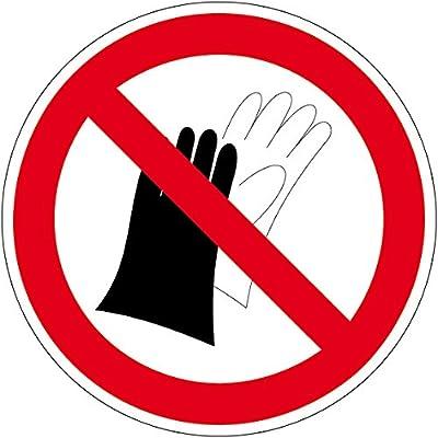 Verbotszeichen - Benutzen von Handschuhen verboten - Selbstklebende Folie
