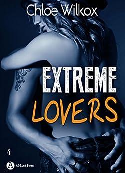 Extreme Lovers – 4 (saison 1) par [Wilkox, Chloe]