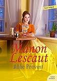 Manon Lescaut - Abbé Prévost (Les grands classiques Culture commune) - Format Kindle - 9782363074362 - 1,99 €