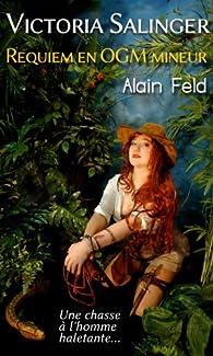 Requiem en OGM mineur par Alain Feld