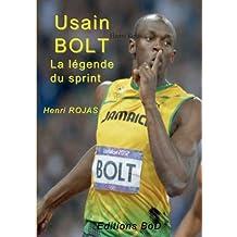 Usain bolt la légende du sprint !