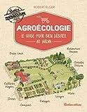 Agroécologie - Le guide pour bien débuter au jardin