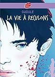 La vie à reculons (Contemporain t. 509) - Format Kindle - 9782013232401 - 4,49 €