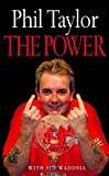 The Power: My Autobiography - Phil Taylor