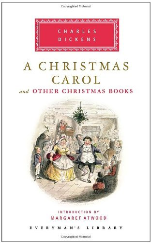 A Christmas Carol and Other Christmas Books (Everyman's Library) by Charles Dickens (2009-11-10)