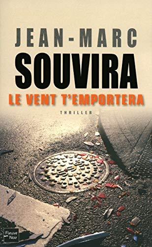 Le Vent t'emportera par Jean-Marc SOUVIRA