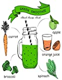 Green Smoothie: Blank Recipe & Juices Book, Diary, Journal, Notebook, Healthy Gift, Favourite Recipe Keeper To Write In, Organize And Reference Your ... Paperback: Volume 11 (Healthy Recipes)