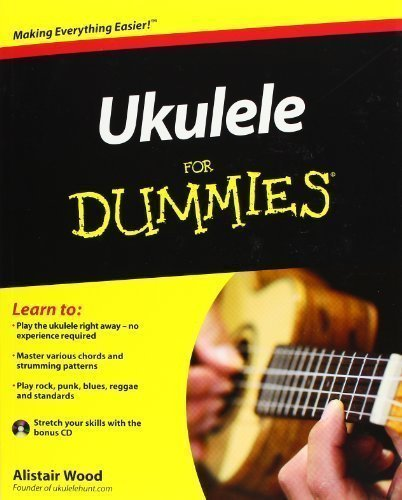 Ukulele For Dummies (For Dummies (Lifestyles Paperback)) by Wood, Alistair on 24/06/2011 Pap/Com edition