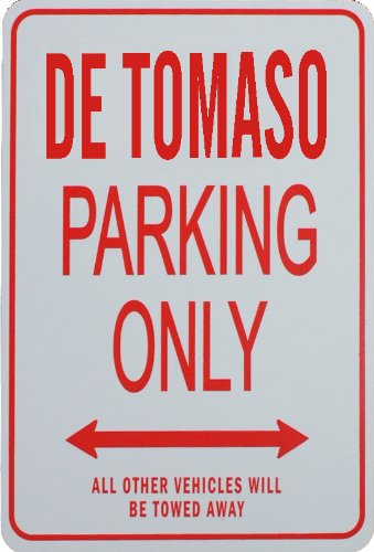 de-tomaso-parking-only-sign