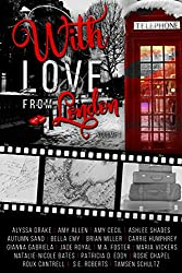 With Love From London: Volume 1 (Voyages of the Heart)