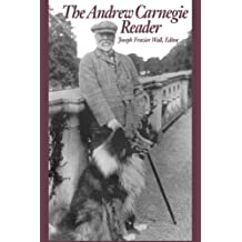 The Andrew Carnegie Reader (Pittsburgh Series in Social & Labor History)