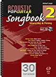 Acoustic Pop Guitar Songbook 2 Strumming & Picking
