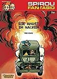 Spirou & Fantasio, Band 38: Die Angst im Nacken: (Neuedition)