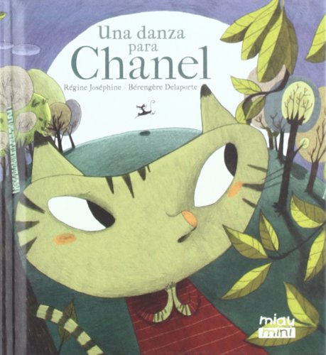 Una danza para Chanel (mini) (Mini Miau) por Régine Joséphine