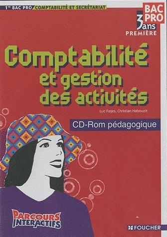 Comptabilité Première Bac Pro 3 ans secrétariat CD-Rom