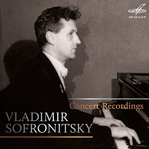 Vladimir Sofronitsky: Concert ...
