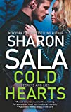 Front cover for the book Cold Hearts by Sharon Sala