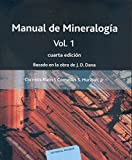Manual de Mineralogía. Volumen 1