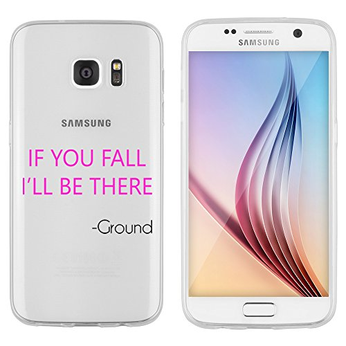 "Samsung Galaxy S7 Hülle von licaso® aus TPU schützt Dein S7 5,1"" If you fall I'll be there - Ground Funny Muster Schutz-Hülle Cover Case transparent klare Schutzhülle galaxyS7 Tasche Silikon Style (Samsung Galaxy S7, I'll be there - Ground)"