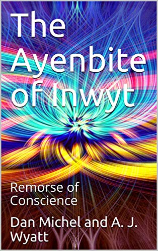 The Ayenbite of Inwyt / Remorse of Conscience (English Edition)
