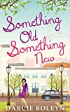 Something Old, Something New by Darcie Boleyn