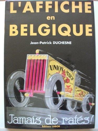 L'affiche en Belgique par Jean-Patrick Duchesne