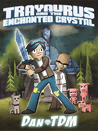 DanTDM: Trayaurus and the Enchanted Crystal (English Edition) - R Minecraft Stampy