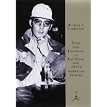 Fear and Loathing in Las Vegas and Other American Stories (Modern Library)