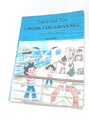 Topsy and Tim cross the Channel
