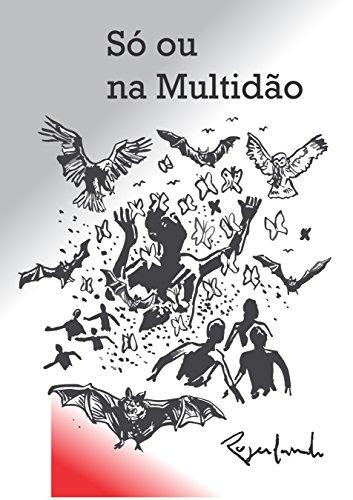 Só ou na Multidão (Portuguese Edition) por Rogerlando Cavalcante