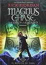 Magnus Chase i els Déus d'Asgard 2. El Martell de Thor par Riordan