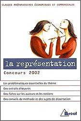 La représentation. : Concours 2002 classes préparatoires économiques et commerciales
