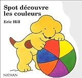 Image de Spot découvre les couleurs