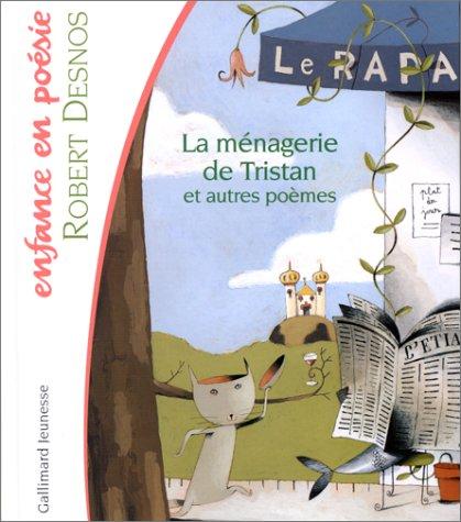 La ménagerie de Tristan par Robert Desnos