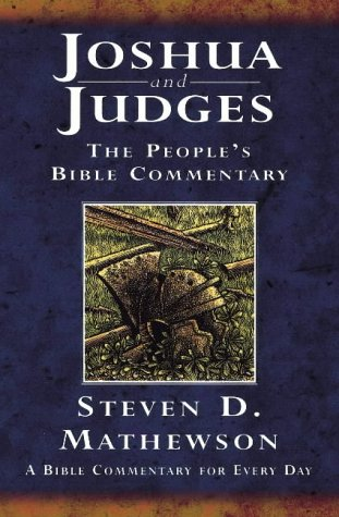 Joshua and Judges: A Bible Commentary for Every Day (The People's Bible Commentary)