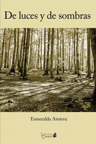 De luces y de sombras por Esmeralda Amieva del Río