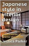 Japanese style in interior design: Modern vision of interior decoration