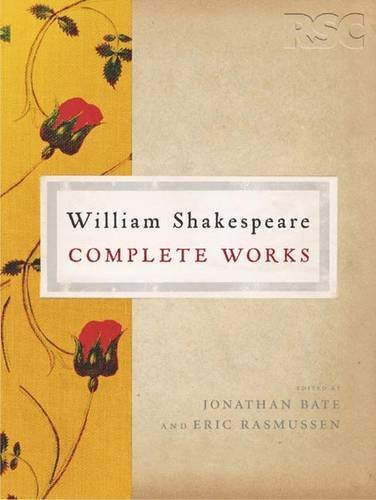 The RSC Shakespeare: The Complete Works by William Shakespeare (2008-04-21)