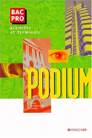 Podium, 1ère et Terminale Bac Pro (Ouvrage)